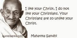 Gandhi likes Christ but not Christians